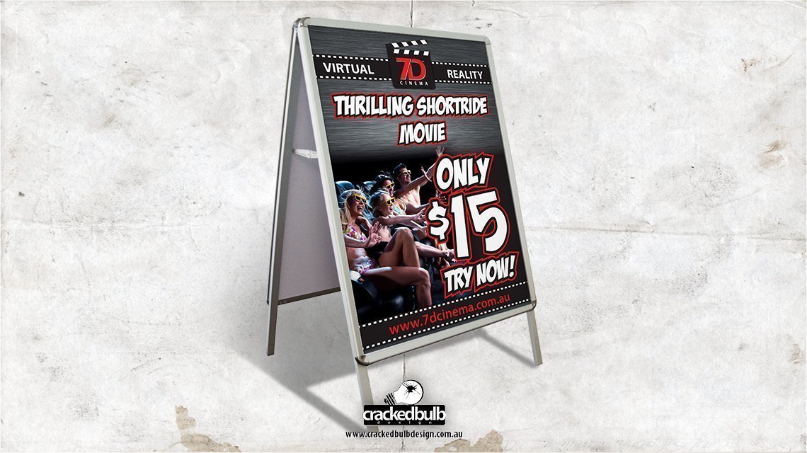 7d-cinema-A-Frame-signage--print-design-brisbane-cracked-bulb